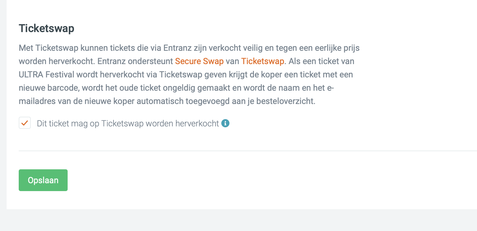 Geef per ticket type aan of het ticket via Ticketswap Secureswap mag worden herverkocht.