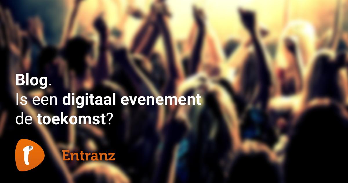 Is een digitaal evenement de toekomst?
